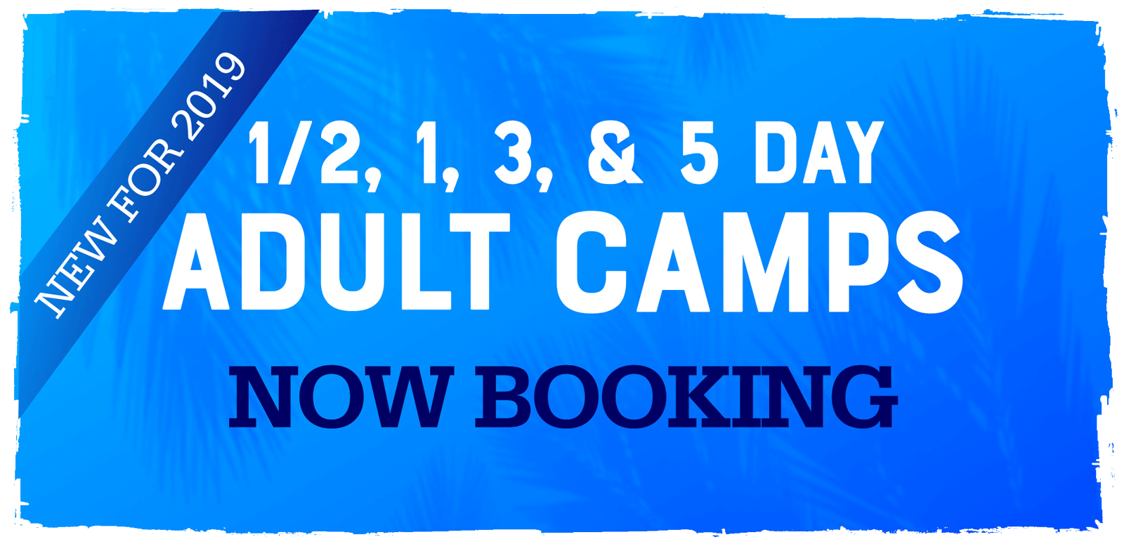 1/2, 1, 3, and 5 day adult camps now booking
