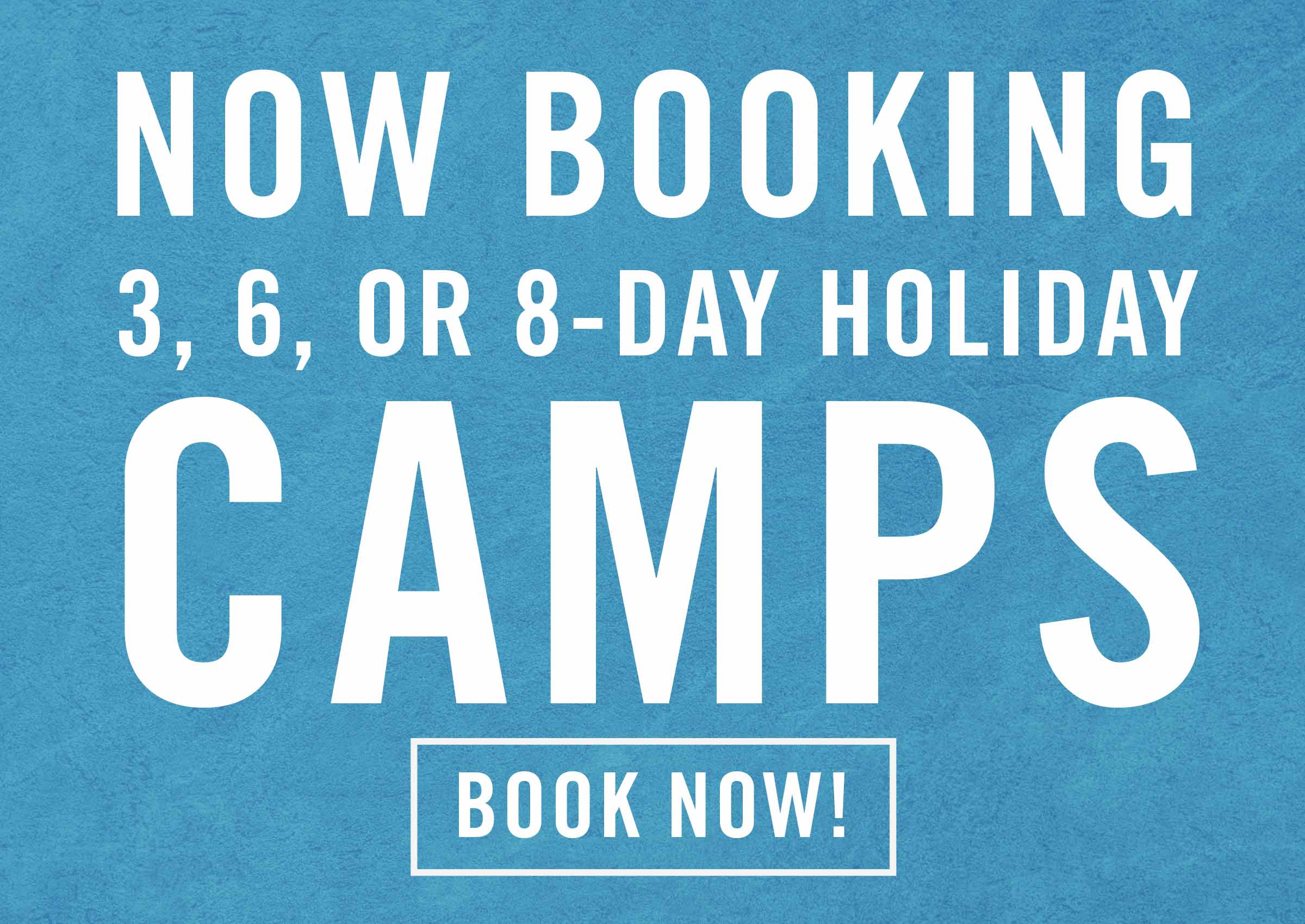 Now booking winter and holiday camps