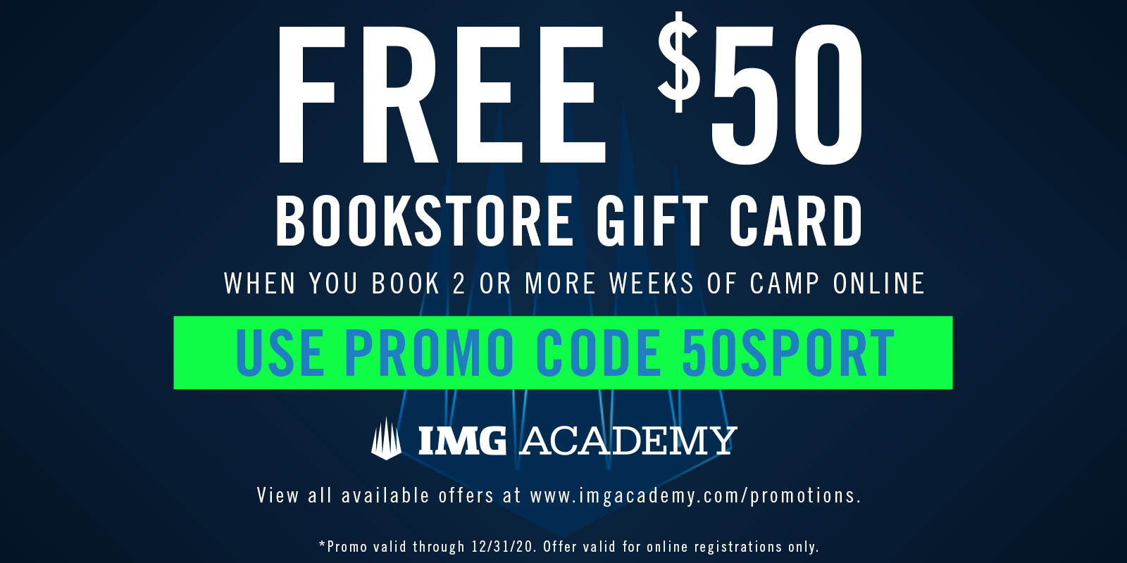 Free $50 Bookstore Giftcard. Use promo code 50SPORT