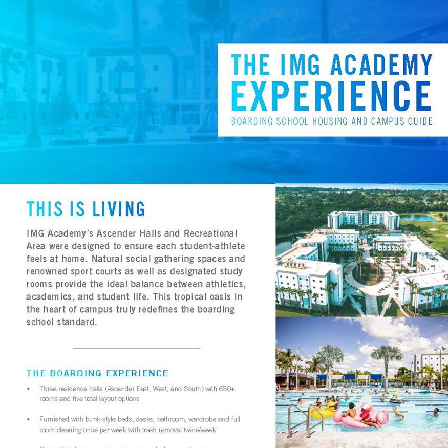 The IMG Academy Experience. Boarding School Housing and Campus Guide