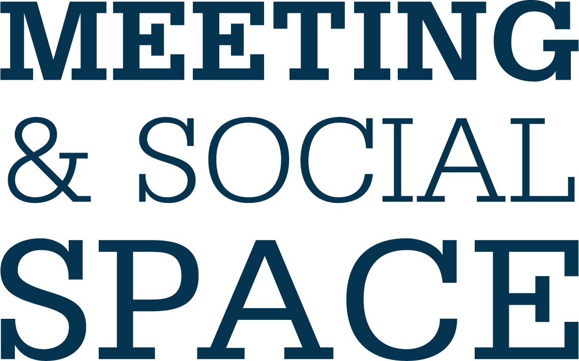 Meeting and social space